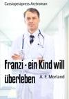 Franzi - Ein Kind Will Berleben