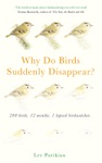 Why Do Birds Suddenly Disappear 200 Birds 12 Months 1 Lapsed Birdwatcher