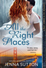Jenna Sutton - All the Right Places (Riley O'Brien & Co. #1)  artwork