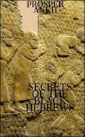 Prosper Ankh - Secrets of the Black Hebrews artwork