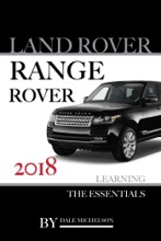 Land Rover Range Rover 2018: Learning the Essentials
