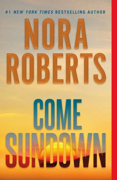 Come Sundown - Nora Roberts book cover