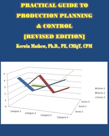 PRACTICAL GUIDE TO PRODUCTION PLANNING & CONTROL [REVISED EDITION]