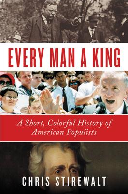 Every Man a King - Chris Stirewalt book