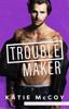 Katie McCoy - Troublemaker artwork