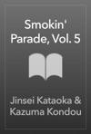 Smokin Parade Vol 5