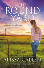 The Round Yard A Woodlea Novel 5