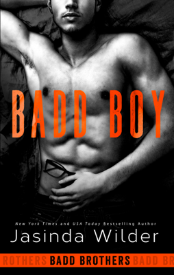 Badd Boy - Jasinda Wilder book