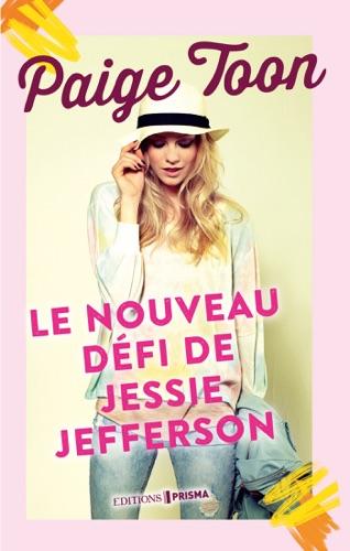 Paige Toon - Le nouveau défi de Jessie Jefferson