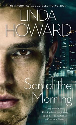 Linda Howard - Son of the Morning