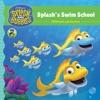 Splash And Bubbles Splashs Swim School