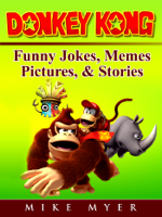 Mike Myer - Donkey Kong Funny Jokes, Memes, Pictures, & Stories artwork