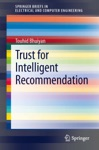 Trust For Intelligent Recommendation