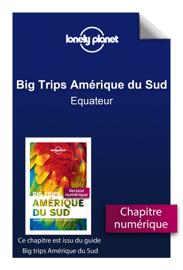 Big trips Amérique du sud - Equateur