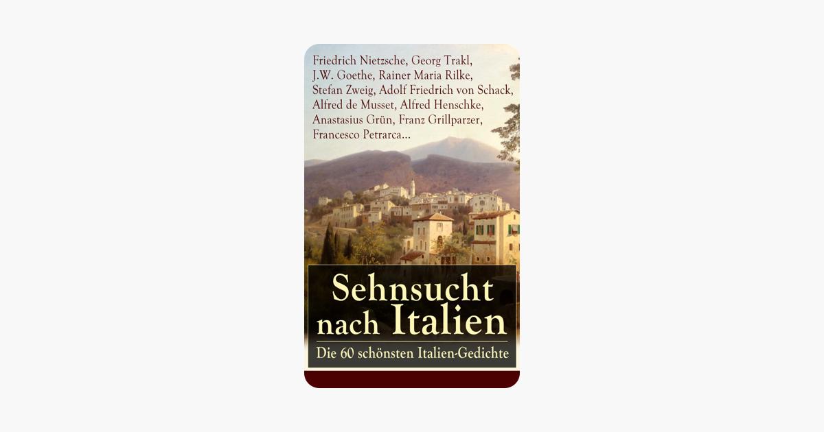 Sehnsucht Nach Italien Die 60 Schönsten Italien Gedichte