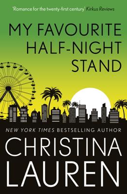 Christina Lauren - My Favourite Half-Night Stand book