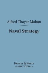 Naval Strategy (Barnes & Noble Digital Library)