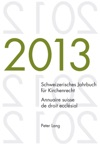 Schweizerisches Jahrbuch Fuer Kirchenrecht Bd 18 2013  Annuaire Suisse De Droit Ecclsial Vol 18 2013