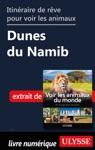 Itinraire De Rve Pour Voir Les Animaux -  Dunes Du Namib