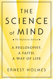 The Science Of Mind The Definitive Edition