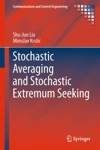 Stochastic Averaging And Stochastic Extremum Seeking