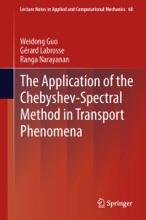 The Application Of The Chebyshev-Spectral Method In Transport Phenomena