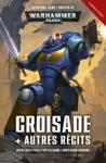 Croisade Et Autres Rcits