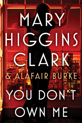 Mary Higgins Clark & Alafair Burke - You Don't Own Me book