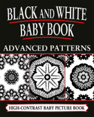 Black And White Baby Books: Advanced Patterns