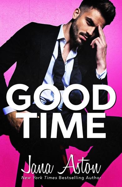 Good Time - Jana Aston book cover
