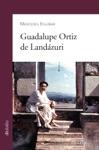Guadalupe Ortiz De Landzuri