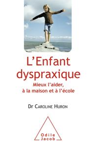 L'Enfant dyspraxique La couverture du livre martien