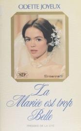 Download and Read Online La Mariée est trop belle