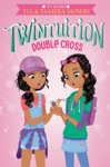 Twintuition Double Cross