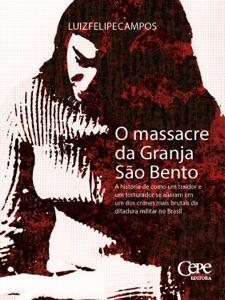 O massacre da Granja São Bento Book Cover