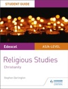 Pearson Edexcel Religious Studies A LevelAS Student Guide Christianity