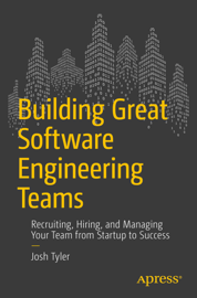 Building Great Software Engineering Teams