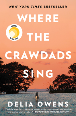 Delia Owens - Where the Crawdads Sing book