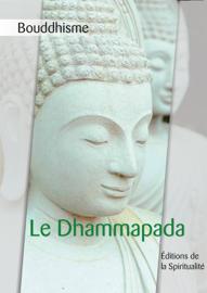 Bouddhisme, Lle Dhammapada