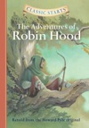 Classic Starts The Adventures Of Robin Hood