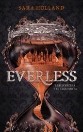 Everless La Hechicera Y El Alquimista