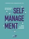 Self Management Come Funziona Veramente
