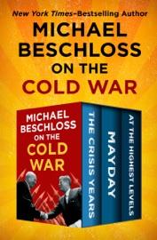 Michael Beschloss on the Cold War PDF Download