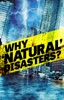 Why 'Natural' Disasters