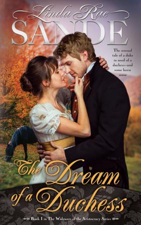 The Dream of a Duchess - Linda Rae Sande