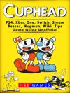 Cuphead PS4 Xbox One Switch Steam Bosses Mugman Wiki Tips Game Guide Unofficial