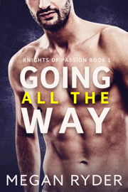 Going All the Way - Megan Ryder book summary