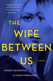 The Wife Between Us book summary