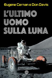 L'ultimo uomo sulla Luna Libro Cover