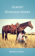 Almost Hopeless Horse